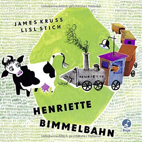 Henriette Bimmelbahn: Pappbilderbuch . (Krüss-Bücher)