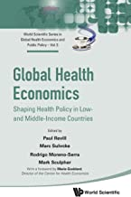Global Health Economics: Shaping Health Policy In Low- And Middle-income Countries