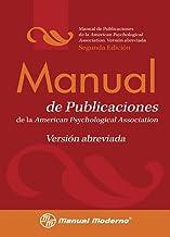Manual de publicaciones de la APA. Version abreviada