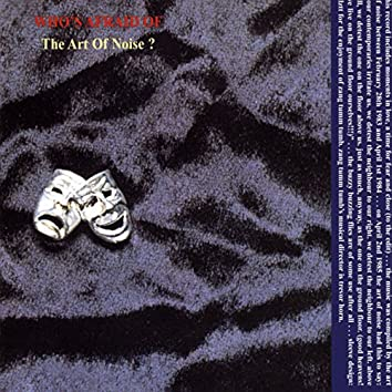(Who's Afraid Of) The Art Of Noise? (Remastered)