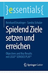 Spielend Ziele setzen und erreichen: Objectives and Key Results mit LEGO® SERIOUS PLAY® (essentials) Kindle Ausgabe
