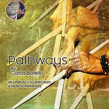 Pathways (An Approach to Spirituality Musical Awareness)