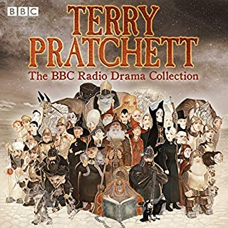 Terry Pratchett: BBC Radio Drama Collection     Seven BBC Radio 4 full-cast dramatisations              By:                                                                                                                                 Terry Pratchett                               Narrated by:                                                                                                                                 Martin Jarvis,                                                                                        Sheila Hancock,                                                                                        Anton Lesser,                   and others                 Length: 13 hrs and 13 mins     686 ratings     Overall 4.5
