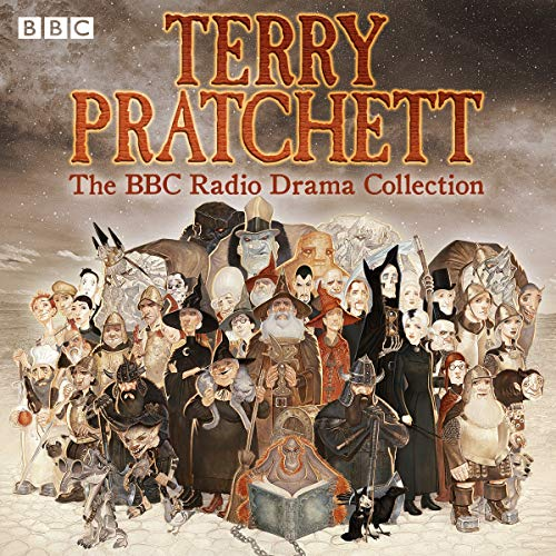 Terry Pratchett: BBC Radio Drama Collection     Seven BBC Radio 4 full-cast dramatisations              By:                                                                                                                                 Terry Pratchett                               Narrated by:                                                                                                                                 Martin Jarvis,                                                                                        Sheila Hancock,                                                                                        Anton Lesser,                   and others                 Length: 13 hrs and 13 mins     752 ratings     Overall 4.5