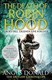 The Death of Robin Hood (Outlaw Chronicles)