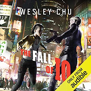 The Fall of IO                   Written by:                                                                                                                                 Wesley Chu                               Narrated by:                                                                                                                                 Soneela Nankani                      Length: 14 hrs and 36 mins     1 rating     Overall 4.0