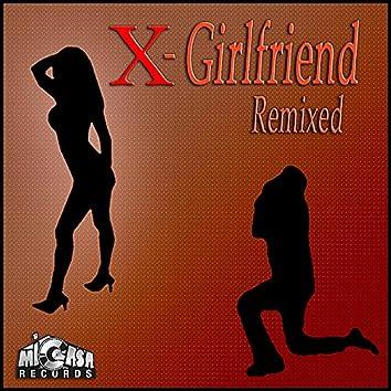 X-Girlfriend Remixed