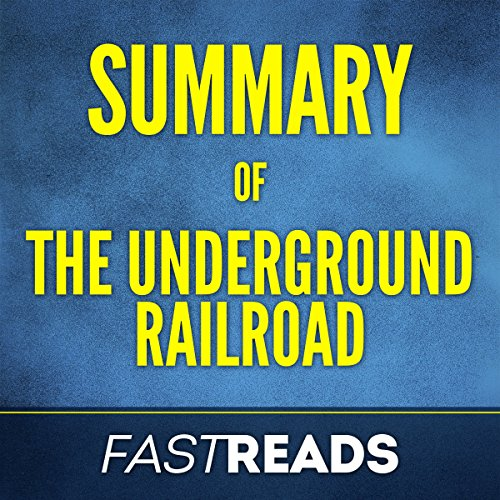 Summary of The Underground Railroad: by Colson Whitehead audiobook cover art