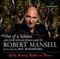 Secular Choral Music of Robert Mansell
