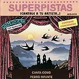 Superpistas - Canto Como Pedro Infante y Otras Mananitas