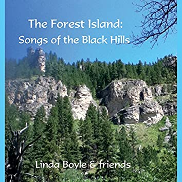 The Forest Island: Songs of the Black Hills