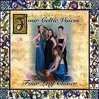 Four Leaf Clover by Four Celtic Voices (2010-03-10)