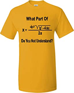 Adult What Part of Math You Don't Understand? T-Shirt