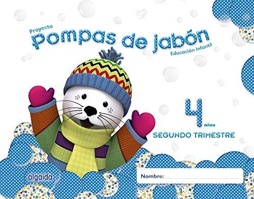 Pompas de jabón 4 años. 2º trimestre. Proyecto Educación Infantil 2º ciclo - 9788490670064