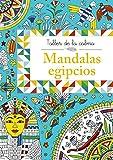 Taller de la calma. Mandalas egipcios (Castellano - A PARTIR DE 6 AÑOS - LIBROS DIDÁCTICOS - Taller de la calma)