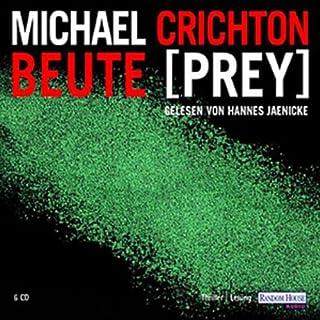 Beute                   Autor:                                                                                                                                 Michael Crichton                               Sprecher:                                                                                                                                 Hannes Jaenicke                      Spieldauer: 6 Std. und 3 Min.     523 Bewertungen     Gesamt 4,1
