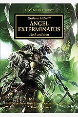 Angel Exterminatus (The Horus Heresy Book 23) Kindle Edition