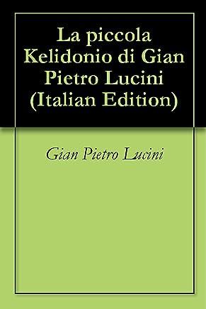 La piccola Kelidonio di Gian Pietro Lucini