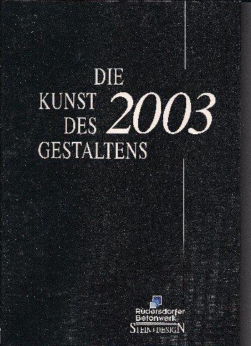 Die Kunst des Gestaltens 2003