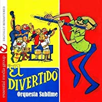 El Divertido (Digitally Remastered) by Orquesta Sublime (2012-05-03)