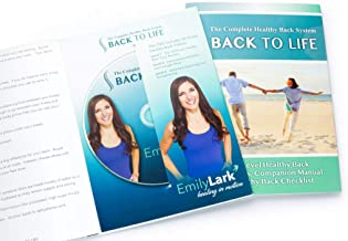 BACK TO LIFE Complete Healthy Back System, DVD, Mini Manual and Checklist, Emily Lark's Healthy Back System, End Back Pain, End Sciatica with Simple Exercises