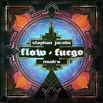 Flow / Fuego