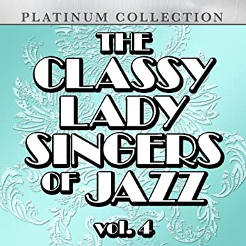 The Classy Lady Singers of Jazz, Vol. 4