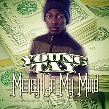 Money on My Mind
