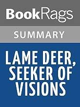 Summary & Study Guide Lame Deer, Seeker of Visions by Richard Erdoes