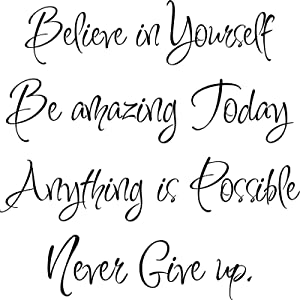 4 Pieces Inspirational Wall Decals Wall Quote Sayings Stickers Vinyl Stickers Believe in Yourself Be Amazing Today Never Give up Anything is Possible