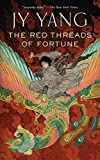 The Red Threads of Fortune (Kindle Single) (The Tensorate Series Book 2) (English Edition)