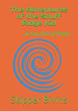 The Adventures of the Snuff Ridge Kid: ...A Fish Out of Water