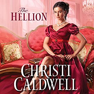 The Hellion     Wicked Wallflowers, Book 1              By:                                                                                                                                 Christi Caldwell                               Narrated by:                                                                                                                                 Tim Campbell                      Length: 9 hrs and 12 mins     255 ratings     Overall 4.3