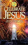 Celebrate Jesus 1578491711 Book Cover