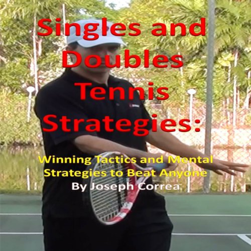 Singles and Doubles Tennis Strategies  By  cover art