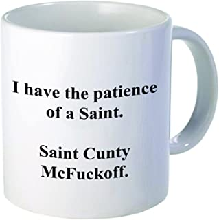 ZMvise I Have The Patience Of A Saint Cunty McFuckoff Fashion Quotes White Ceramic Mug Cup Perfect Christmas Halloween Gfit