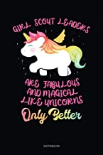 Girl Scout Leaders Are Fabulour And Magical Like Unicorns Only Better: Dot Grid Journal 6x9 – Girl Scout Leader Notebook I...