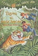 La casa del árbol # 19 Tigres al anochecer / Tigers at Twilight (Spanish Edition) (La Casa Del Arbol / Magic Tree House)