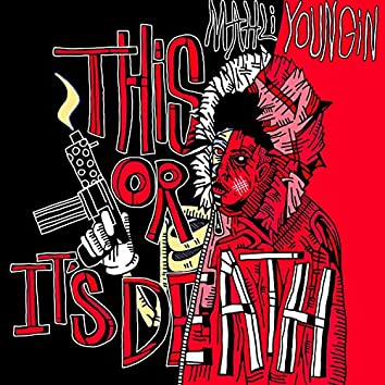 This or Its Death (Reloaded)