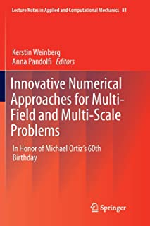 Innovative Numerical Approaches for Multi-Field and Multi-Scale Problems: In Honor of Michael Ortiz's 60th Birthday