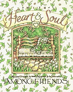With Heart & Soul: Among Friends : Recipes