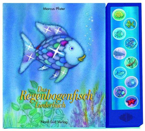 Das Regenbogenfisch Liederbuch
