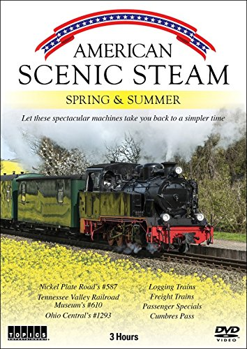 American Scenic Steam: Spring & Summer