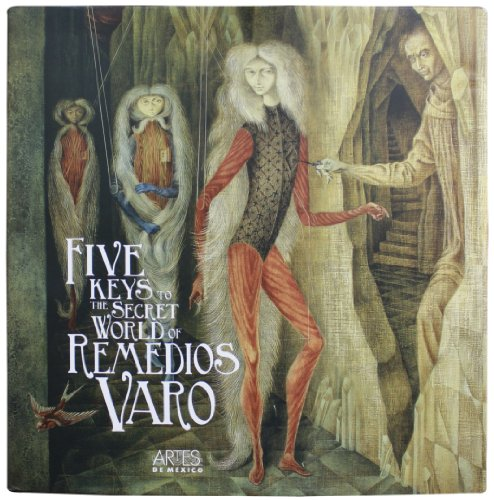 Price comparison product image The Five Keys to the Secret World of Remedios Varo