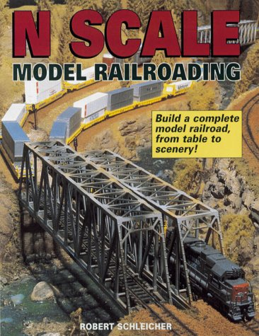 Compare Textbook Prices for N Scale Model Railroading  ISBN 9780873417020 by Schleicher, Robert