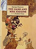 Gang and Mrs. Higgins (Greenwillow Read-Alone Books)