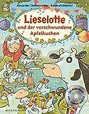 Lieselotte und der verschwundene Apfelkuchen Buch mit CD - Alexander Steffensmeier