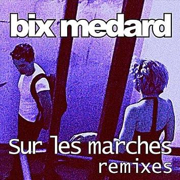 Sur les Marches. Remixes