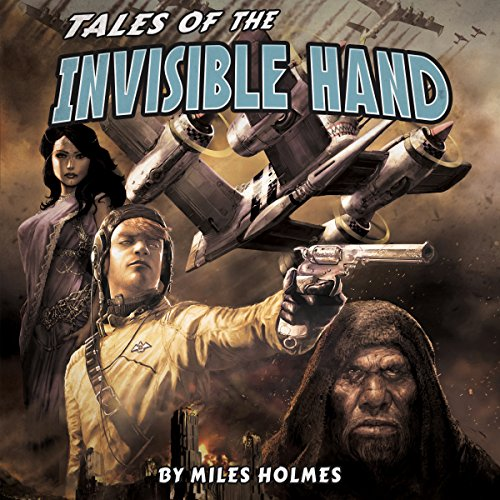 Tales of the Invisible Hand cover art