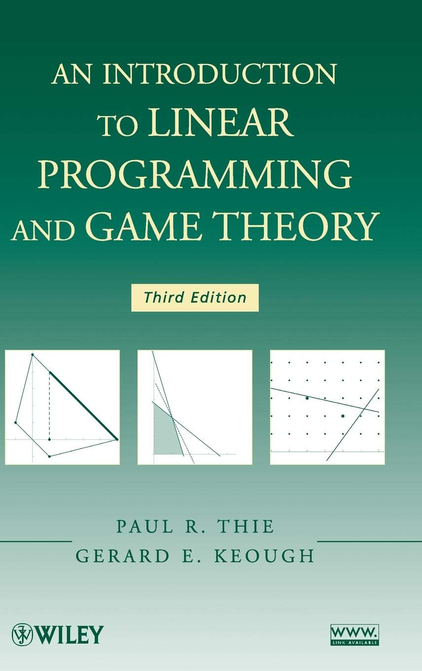An Introduction to Linear Programming and Game Theory